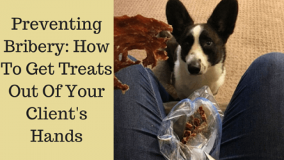 Preventing Bribery: How To Get Treats Out Of Your Client's Hands