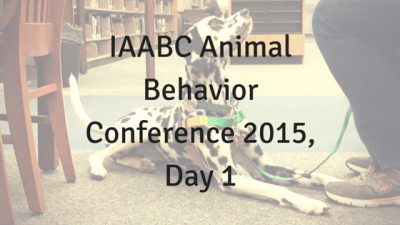 IAABC Animal Behavior Conference 2015, Day 1