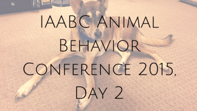 IAABC Animal Behavior Conference 2015, Day 2