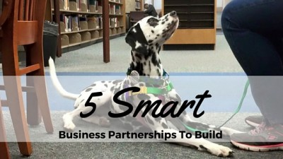 5 Smart Business Partnerships To Build