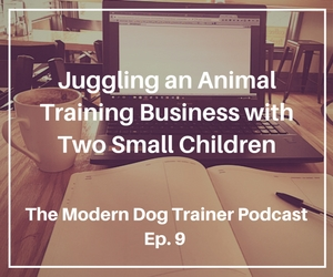 Ep. 9 – Rachel Golub from San Diego Animal Training
