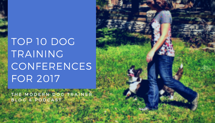 the best dog training conferences coming up in 2017