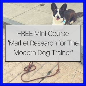 how to do market research for a new dog training business