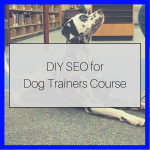 online course for dog trainers for SEO