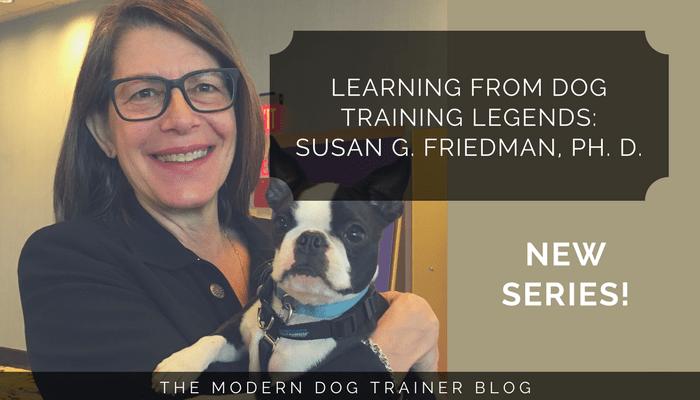 Susan Friedman Dog Training